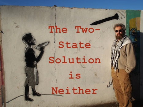 Stanley Cohen, Palestine, The Two-State Solution is Neither